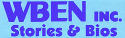 75 years of WBEN Stories, Bios, & Thoughts